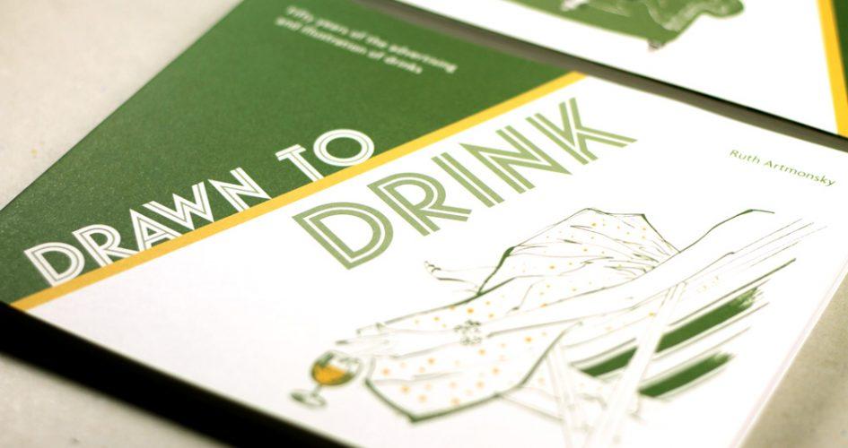 Drawn to Drink, Ruth Artmonsky
